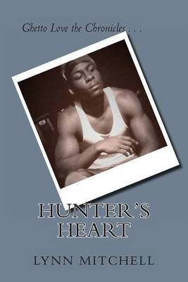Hunter's Heart (Paperback): MS Lynn Mitchell