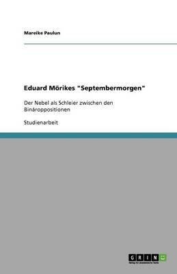 "Eduard Morikes ""Septembermorgen"" (German, Paperback): Mareike Paulun"