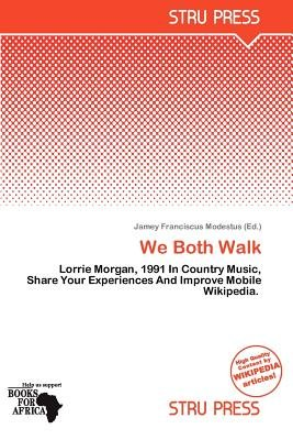 We Both Walk (Paperback): Jamey Franciscus Modestus