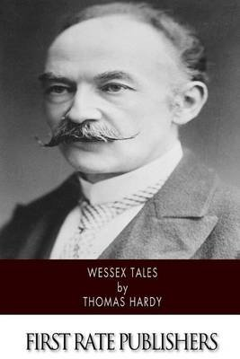 Wessex Tales (Paperback): Thomas Hardy