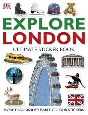 Explore London: The Ultimate Sticker Book (Paperback): Dk Publishing