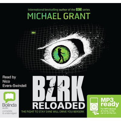 BZRK Book 2 - Reloaded (CD-Extra, Unabridged edition): Nico Evers-Swindell