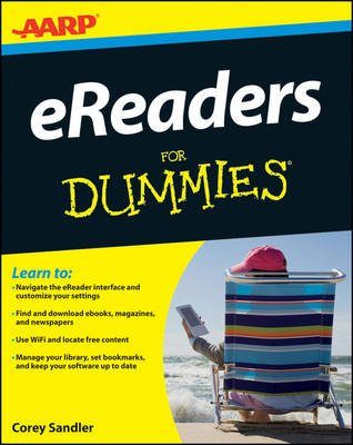 AARP eReaders For Dummies (Electronic book text, 1st edition): Corey Sandler