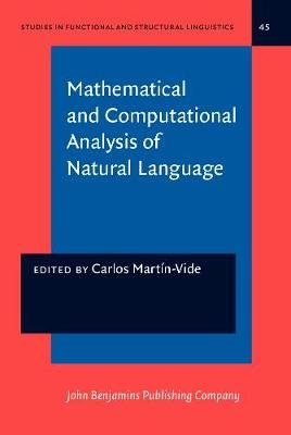 Mathematical and Computational Analysis of Natural Language - Selected papers from the 2nd International Conference on...