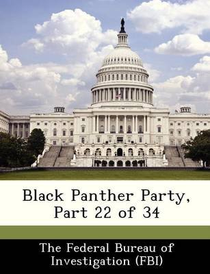 Black Panther Party, Part 22 of 34 (Paperback):