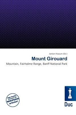 Mount Girouard (Paperback): Jordan Naoum