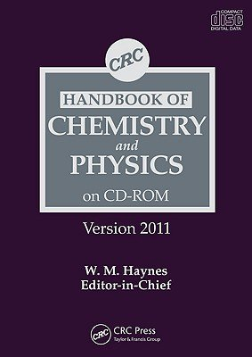 CRC Handbook of Chemistry and Physics 2011 (DVD-ROM, 12th Revised edition): William M Haynes