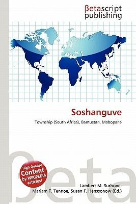 Soshanguve (Paperback): Lambert M. Surhone, Mariam T. Tennoe, Susan F. Henssonow