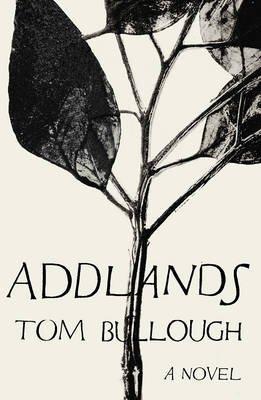 Addlands (Hardcover): Tom Bullough