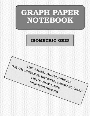 isometric graph paper notebook 120 pages 0 5cm distance between
