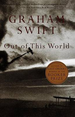 Out of This World (Electronic book text): Graham Swift