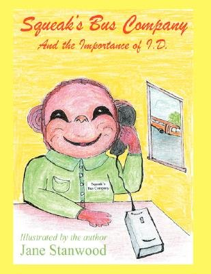 Squeak's Bus Company (Paperback): Jane Stanwood
