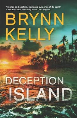 Deception Island - An Action-Packed Romantic Suspense Novel (Hardcover): Brynn Kelly