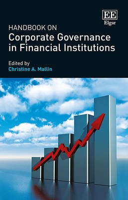 Handbook on Corporate Governance in Financial Institutions (Hardcover): Christine A. Mallin