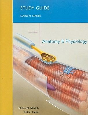 Study Guide for Anatomy and Physiology (Paperback, 4th Revised edition): Elaine N Marieb, Katja Hoehn