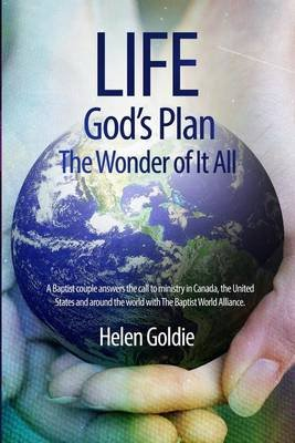 Life - God's Plan - The Wonder of It All (Paperback): Helen Goldie