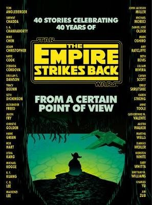 From a Certain Point of View: The Empire Strikes Back (Star Wars) (Hardcover): Seth Dickinson, Hank Green, R F Kuang, Martha...
