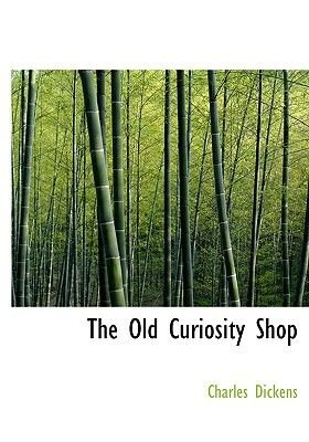 The Old Curiosity Shop (Large print, Paperback, Large type / large print edition): Charles Dickens