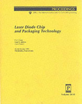 Laser Diode Chip & Packaging Technology (Paperback, illustrated edition): P. Chen