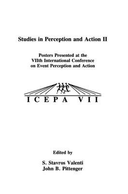 Studies in Perception and Action II - Posters Presented at the VIIth international Conference on Event Perception and Action...