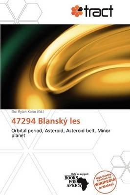 47294 Blansk Les (Paperback): Eloi Rylan Koios