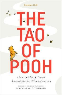 The Tao of Pooh (Paperback): Benjamin Hoff
