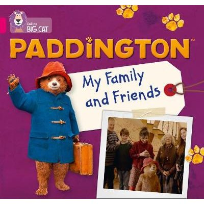 Paddington: My Family and Friends - Band 1b/Pink B (Paperback): Rebecca Adlard