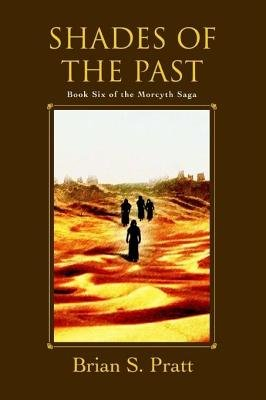 Shades of the Past (Electronic book text): Brian S Pratt