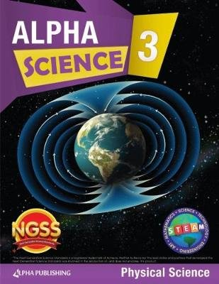 Alpha Science Grade 3 Student Book D: Physical Science + 1 Year Digital Access (Paperback): Julia Lee
