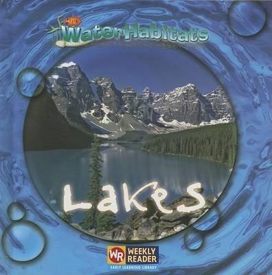 Lakes (Hardcover, Library binding): JoAnn Early Macken