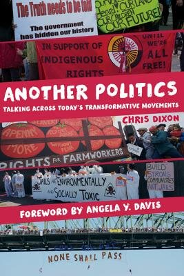 Another Politics - Talking Across Today's Transformative Movements (Electronic book text): Chris Dixon