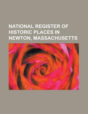National Register of Historic Places in Newton, Massachusetts - Adams Claflin House, Adams Street Shul, Allen Crocker Curtis...