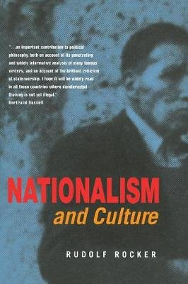 Nationalism and Culture (Paperback, New edition): Rudolf Rocker