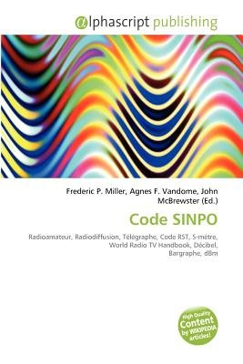 Code Sinpo (French, Paperback): Frederic P. Miller, Agnes F. Vandome, John McBrewster