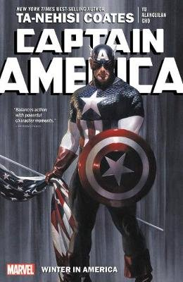Captain America By Ta-nehisi Coates Vol. 1: Winter In America (Paperback): Ta-Nehisi Coates