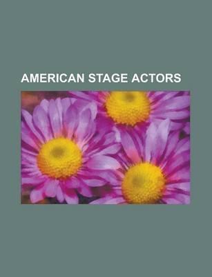 American Stage Actors - Britney Spears, Jayne Mansfield, Linda Ronstadt, Christina Aguilera, Adam Lambert, Katharine Hepburn,...