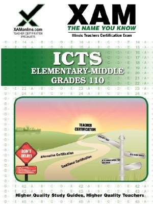 ICTS Elementary-Middle Grades 110 - Teacher Certification Exam (Paperback): Sharon A. Wynne