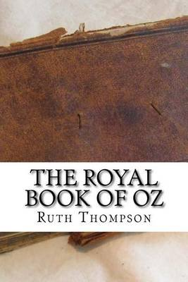 The Royal Book of Oz (Paperback): Ruth Plumly Thompson