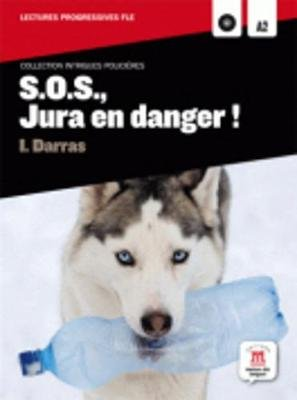 Collection Intrigues Policieres - S.O.S., Jura En Danger! + CD (French, Mixed media product):