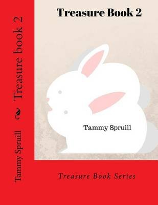 Treasure Book 2 (Paperback): Tammy Spruill