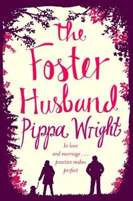 The Foster Husband (Electronic book text): Pippa Wright