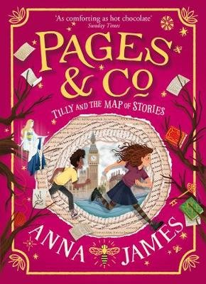 Tilly And The Map Of Stories (Hardcover): Anna James