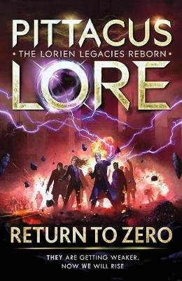 Return to Zero - Lorien Legacies Reborn (Hardcover): Pittacus Lore