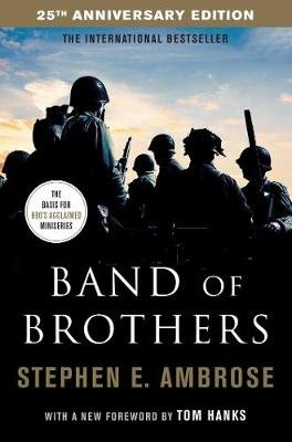 Band Of Brothers (Paperback, Reissue): Stephen E. Ambrose
