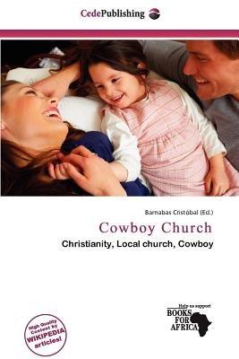 Cowboy Church (Paperback): Barnabas Crist Bal