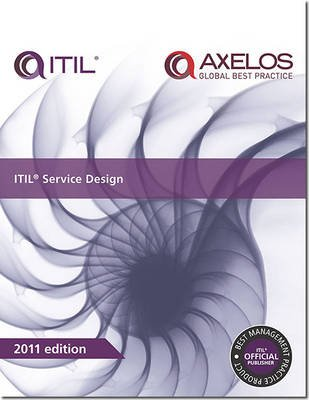 ITIL Service Design 2011 (Paperback, 2nd Ed., 2011): The Cabinet Office