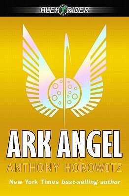 Ark Angel (Electronic book text): Anthony Horowitz