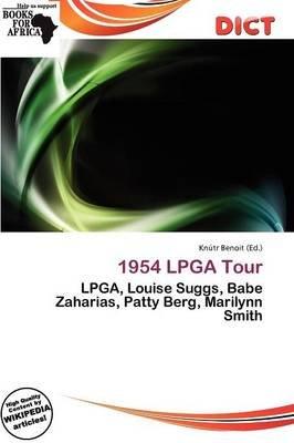 1954 LPGA Tour (Paperback): Knutr Benoit