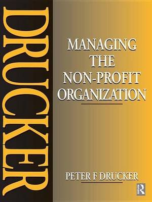 Managing the Non-Profit Organization (Electronic book text): Peter Drucker