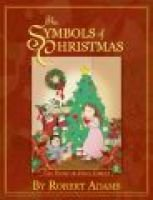 The Symbols of Christmas (Paperback): Robert Adams